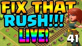 FARM OR DIE?!  FIX THAT RUSH FRIDAYS LIVE STREAM!! ep41 |  Clash of Clans