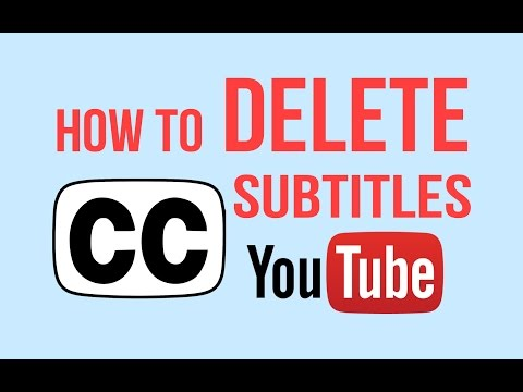 How to delete YouTube subtiltes/captions in your video