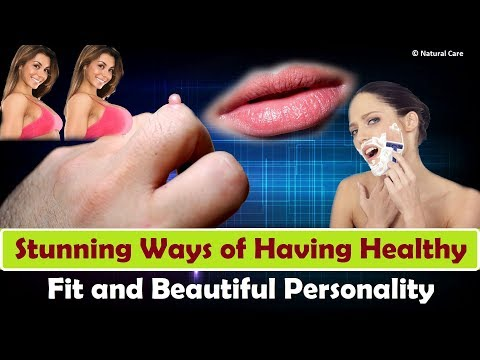 Stunning Ways of Having Healthy Fit and Beautiful Personality