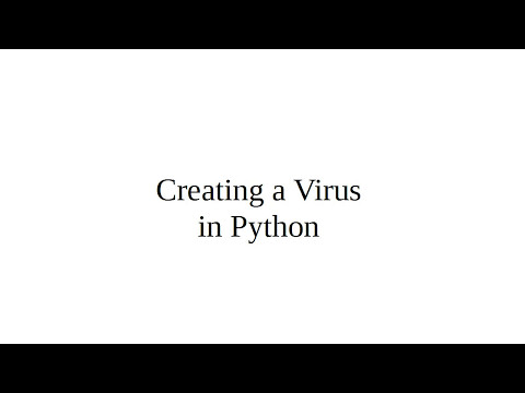 Creating a Virus in Python