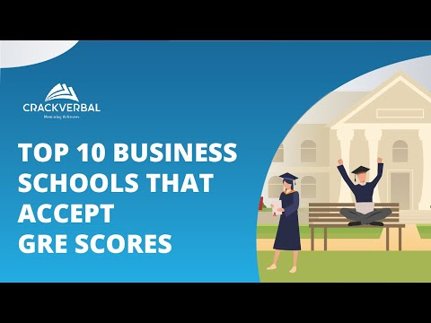Top 10 Business Schools That Accept GRE scores