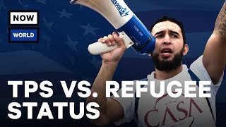 The Difference Between TPS & Refugee Status | NowThis World