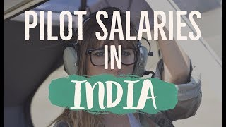 How Much Do Airline Pilots Earn? Pilot Salaries In India!!