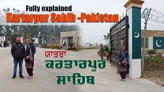 Sikh Family Visit - Kartarpur Sahib (Pakistan) || Explained in Punjabi | Part-1