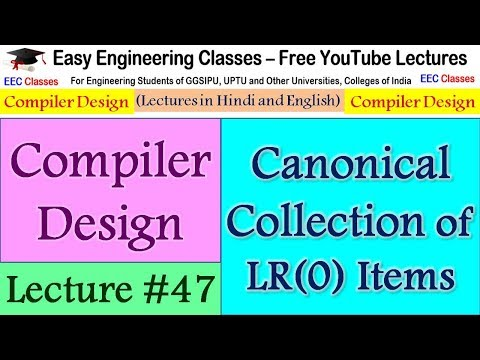 Compiler Design Lecture 47 - How to Find Canonical Collection of LR(0) Items