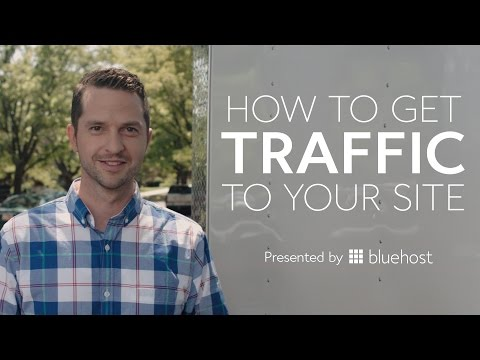 How to Increase Website Traffic - Presented by Bluehost