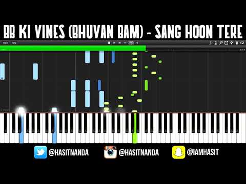 Bhuvan Bam - Sang Hoon Tere (How to play on PIANO)