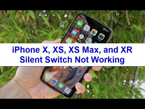 iPhone X, XS, XS Max, and XR Silent Switch/Button Not working (Fixed)