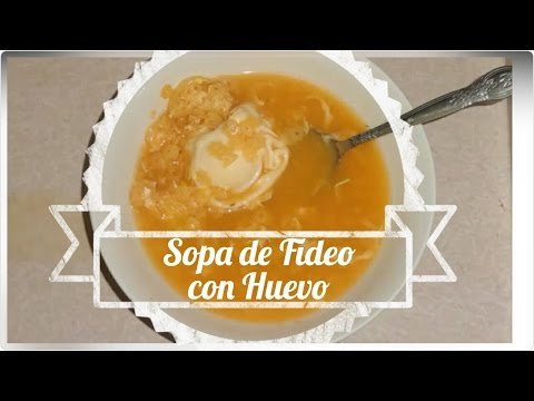 Como preparar SOPA DE FIDEO CON HUEVO Rica & Facil