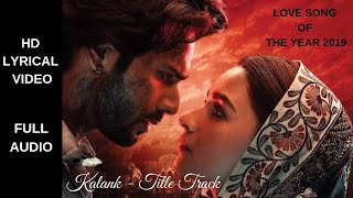 Kalank Title Track   Romantic Song Of The Year   Arijit New Song With Lyrics   Arijit Best Song Ever