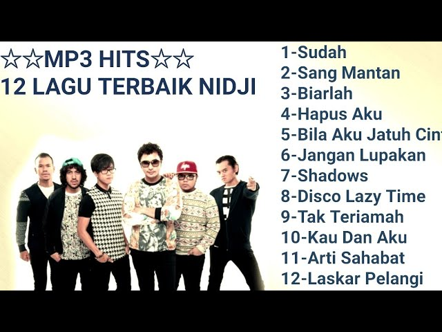 Download Mp3 Hits - 12 Lagu Terbaik Nidji MP3 Gratis