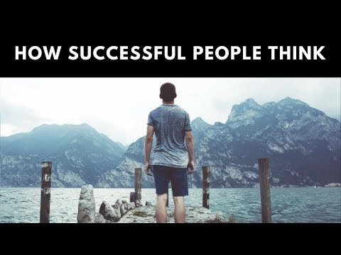 How Successful People Think - Positive Thinking