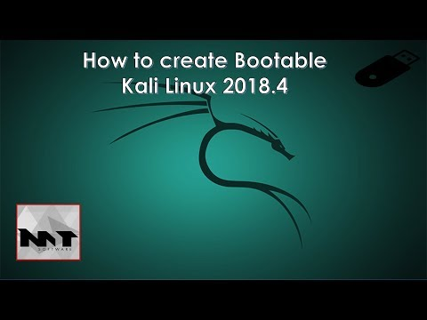 How to Create Bootable USB Kali Linux 2018.4