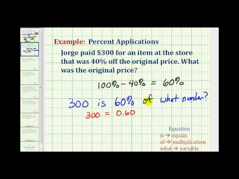 Ex:  Find the Original Price Given the Discount Price and Percent Off