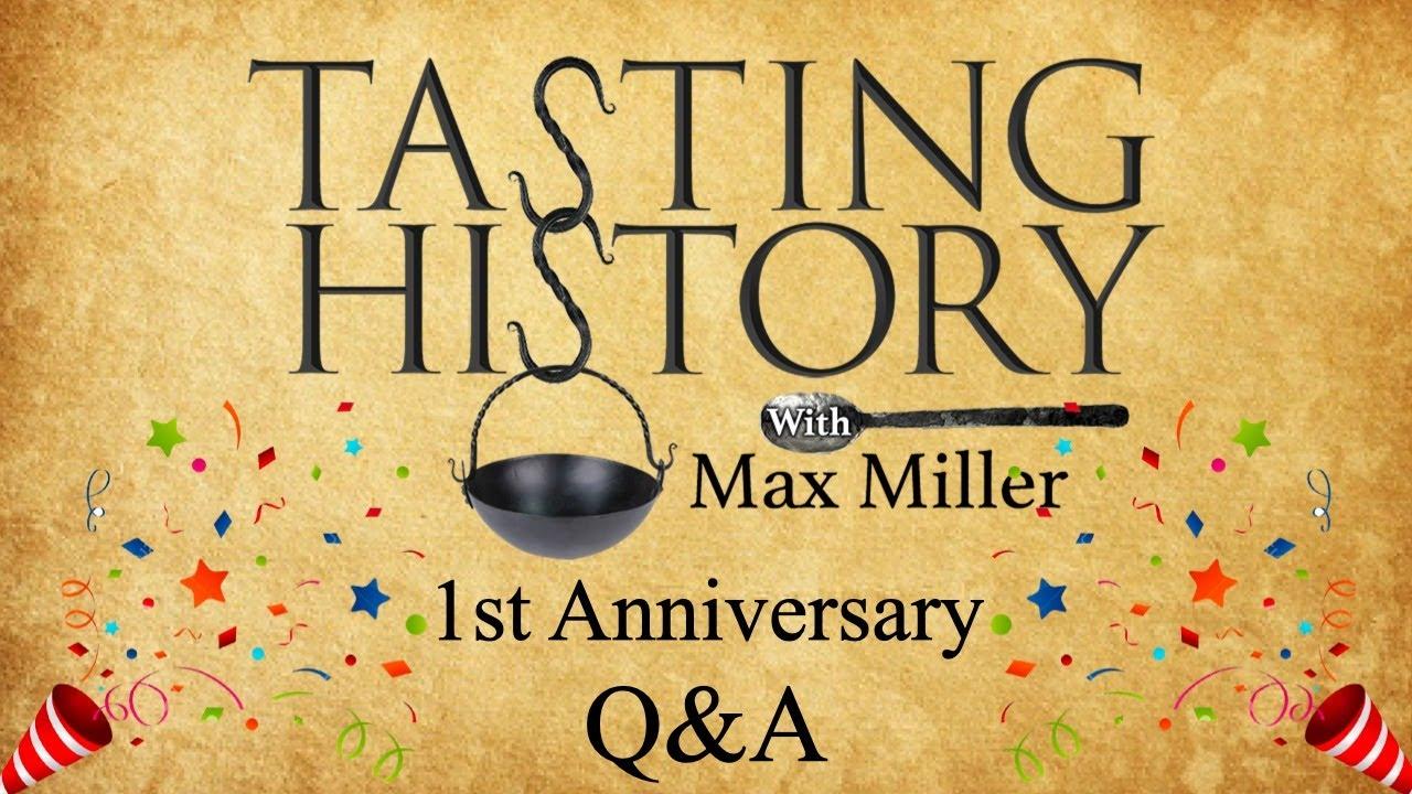 Tasting History 1st Anniversary Q&A