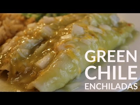 Cooking With Me: How I Make Green Chile Enchiladas with Chicken