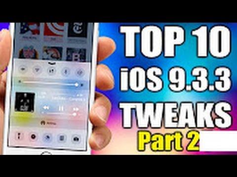 TOP 10 IOS 9.3.3 Jailbreak Cydia Tweaks - Part 2