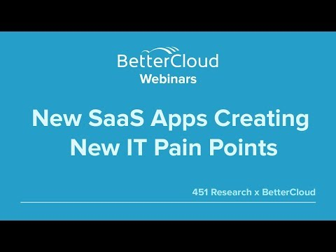 New SaaS Apps Creating New IT Pain Points (451 Research)