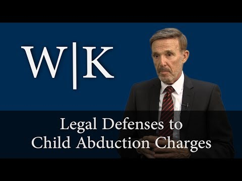 Legal Defenses to Child Abduction Charges