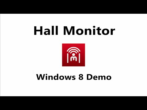 Hall Monitor Windows 8 Demo