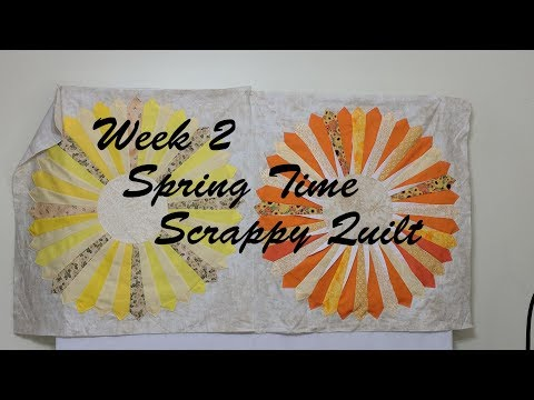 Week 2 Spring Time Scrappy Quilt