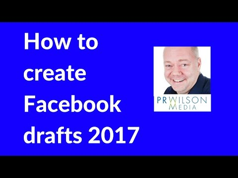 How to save a draft post on Facebook page 2017