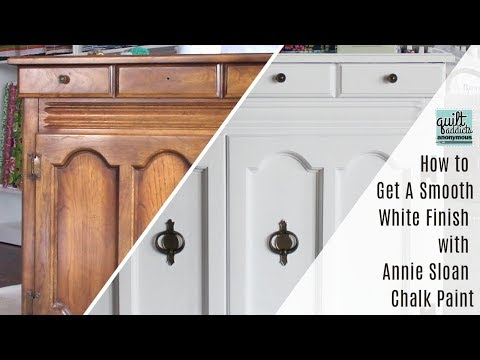 How To Get A Smooth White Finish With Annie Sloan Chalk Paint