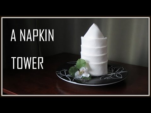 Napkin Folding : A Tower