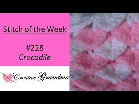 Stitch of the Week # 228  Easy Crocodile Stitch - Free Pattern at the end of video