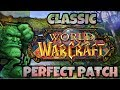 My Ideal Classic WoW 'Frankenpatch' | Classic WoW