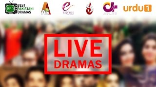 Best Pakistani Dramas - Live Streaming | Best Pakistani Dramas