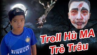 Troll Hù MA Trẻ Trâu Trong Nhà Hoang Và Cái Kết Đừng Vào Nhà Hoang Lúc Nửa Đêm | TQ97