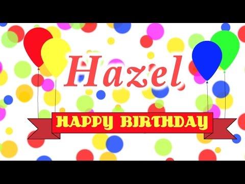 Happy Birthday Hazel Song