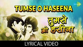 Tumse O Haseena with lyrics   तुमसे ओ हसीना गाने के बोल   Farz   Jeetendra, Babita