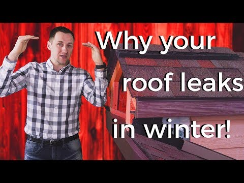 Why Roofs Leak in the Wintertime