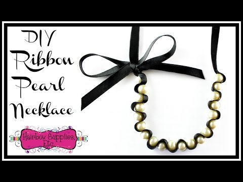 DIY Ribbon Pearl Necklace - Hairbow Supplies, Etc.