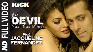 Exclusive: Yaar Na Miley | Kick | Jacqueline Fernandez | Salman Khan