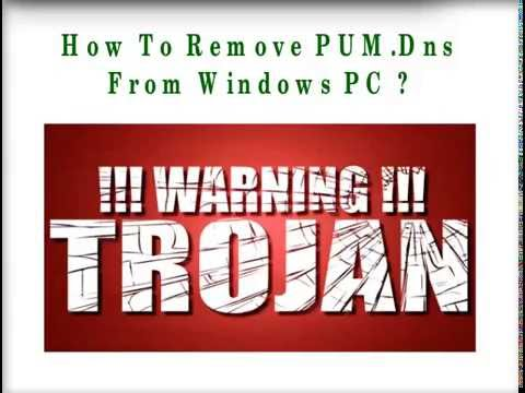 PUM.Dns Removal Steps in Win 7/8/10/XP/Vista Computer