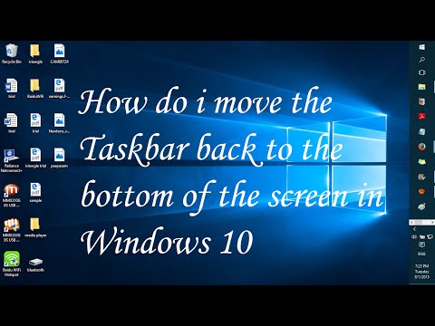 How do i move the taskbar back to the bottom of the screen in Windows 10