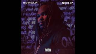 Tee Grizzley - Add Me Up (Official Audio)