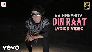 SB Haryanvi - Din Raat | Love Haryana | Lyric Video