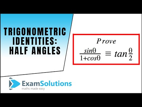 Trigonometry Identities - half angles (1) : ExamSolutions