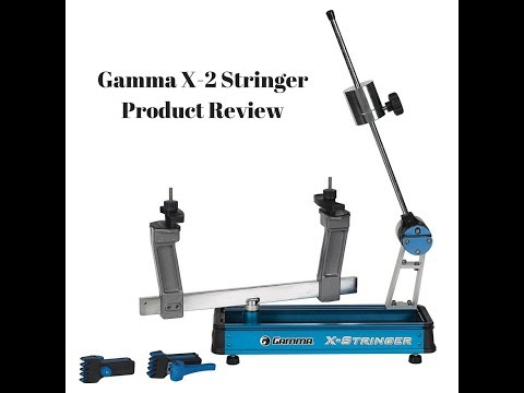Gamma X-2 Stringing Machine product review