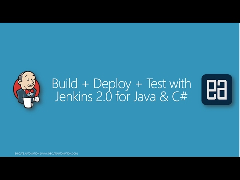 Part 3 - Configuring Jenkins 2.0 for Build+Deploy+Test