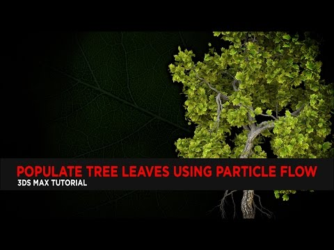 Populate Tree Leaves using Particle Flow : Tutorial