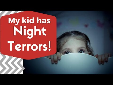 My kid has Night Terrors!?