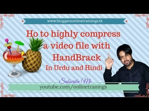 How to compress (High Definition) HD video more then 50 percent in Urdu and Hindi