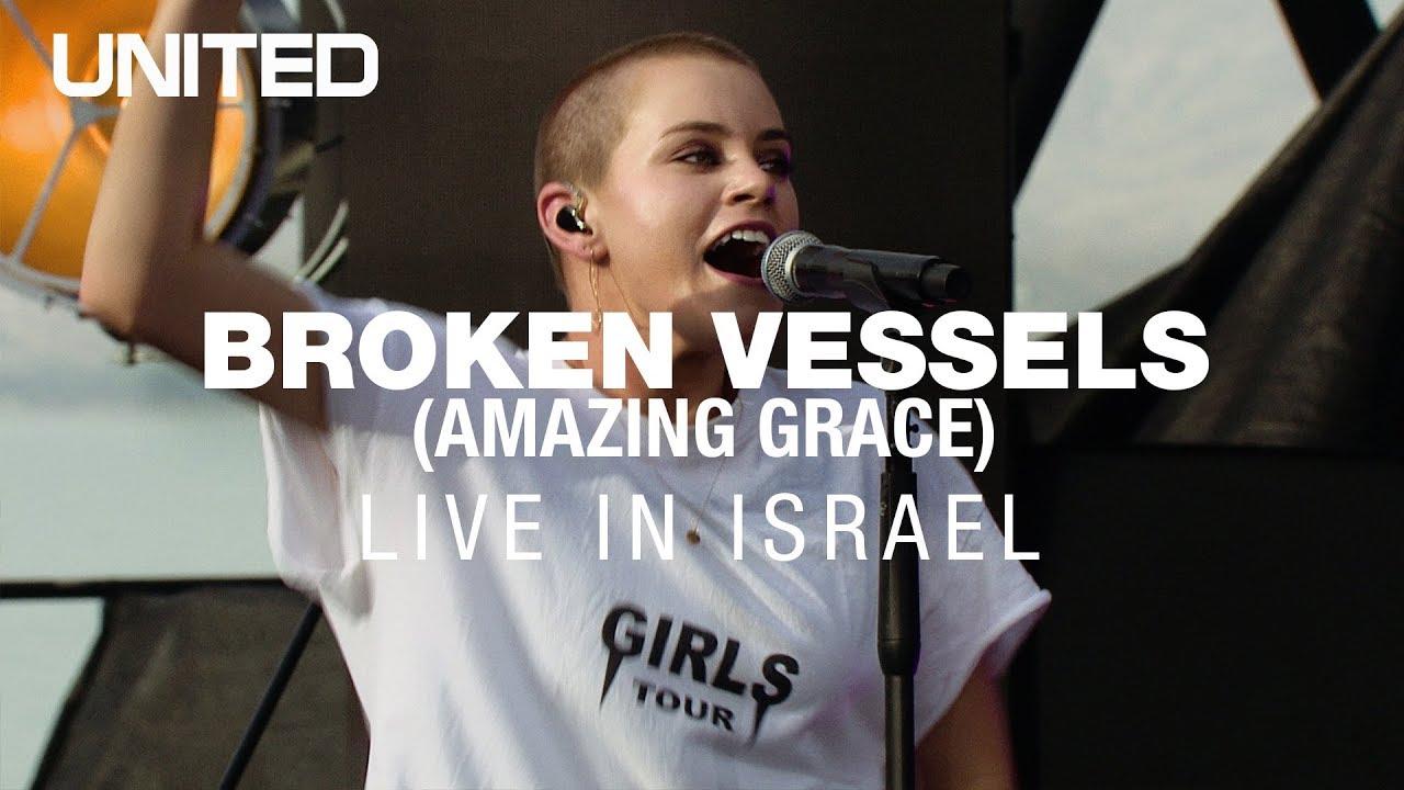 Broken Vessels (Amazing Grace) - Hillsong UNITED