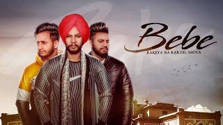 Bebe (Full Video) Sukhdeep | Dev  | Love | Mandeep Singh | Latest Punjabi Songs 2019