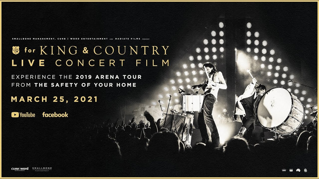 The for KING & COUNTRY LIVE CONCERT FILM